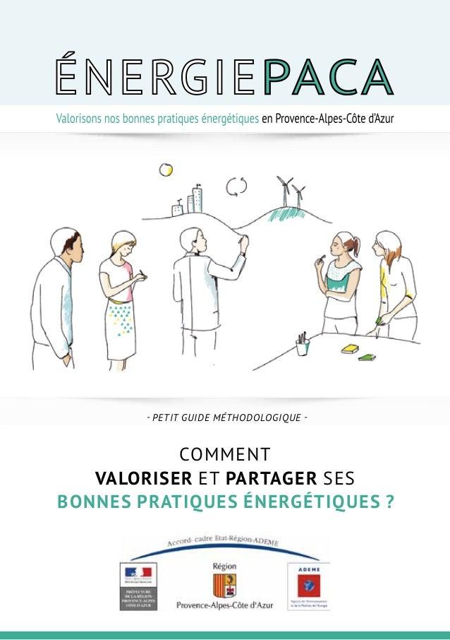 Valorisation et partage des bonnes pratiques énergétiques Conception collaborative d'un dispositif régional LIVRET DU PART...