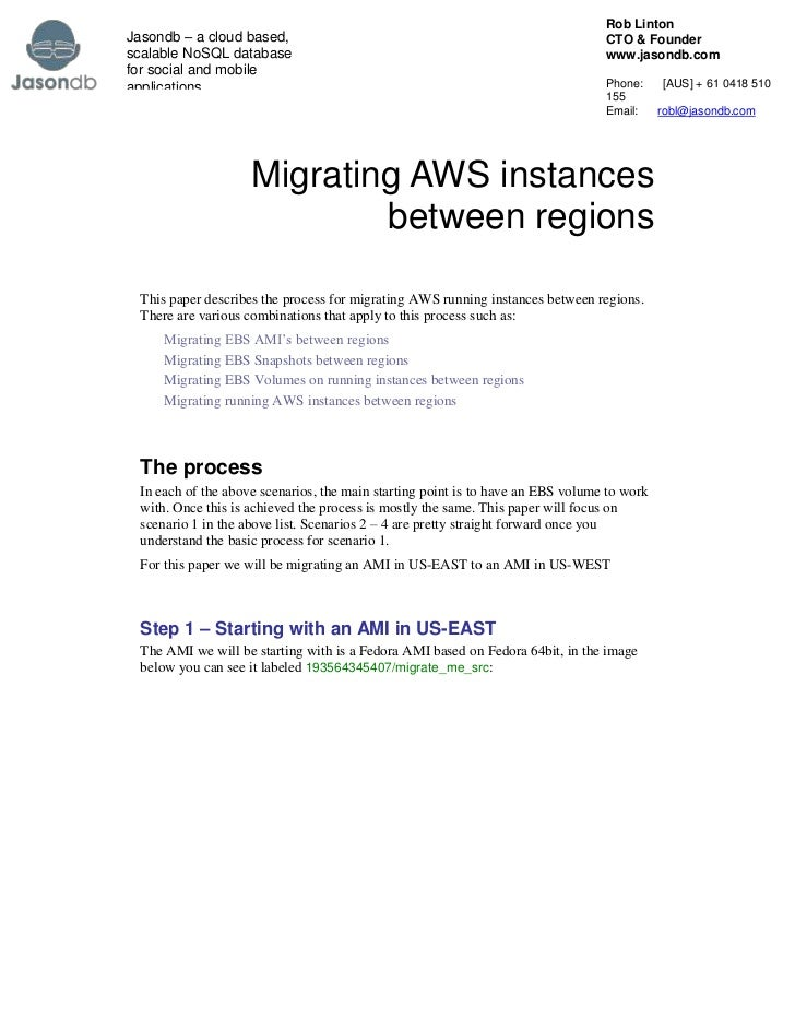 Migrating AWS instances between regions<br />This paper describes the process for migrating AWS running instances between ...