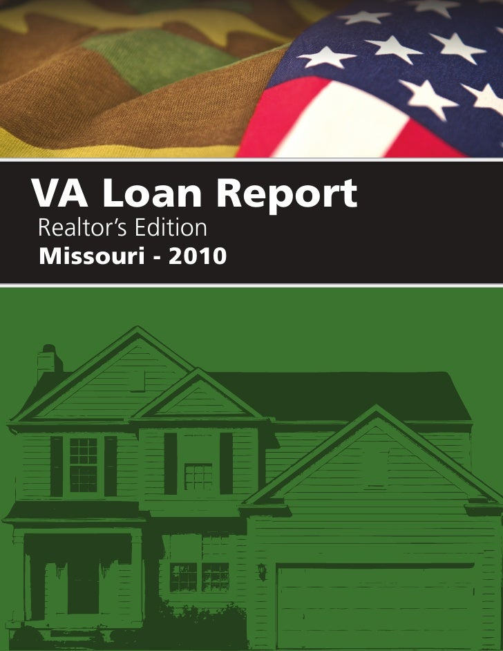 VA Loan Report Realtor's Edition Missouri - 2010