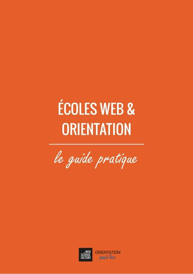 ÉCOLES WEB & ORIENTATION le guide pratique