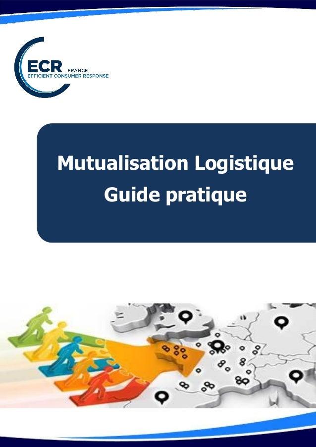Mutualisation Logistique Guide pratique 1