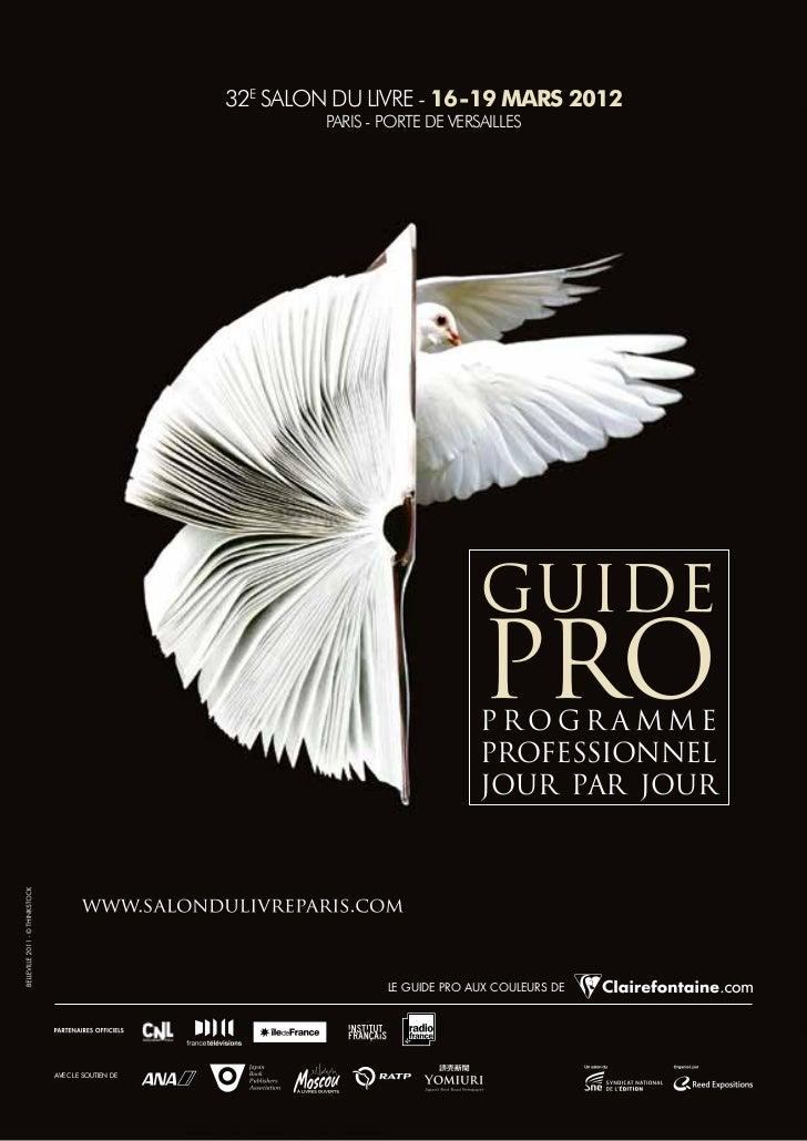 32e Salon du livre - 16-19 mars 2012                              PariS - Porte de verSailleS                             ...