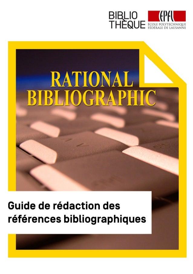 RATIONAL BIBLIOGRAPHIC guide de rédaction des références bibliographiques Bibliothèque de l'EPFL 2015
