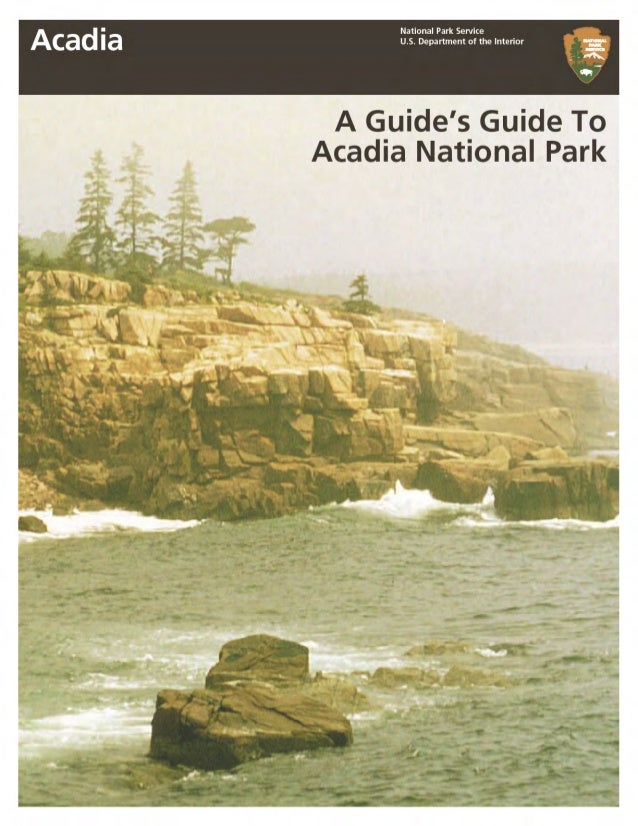 1 WELCOME TO ACADIA NATIONAL PARK............................................................................................