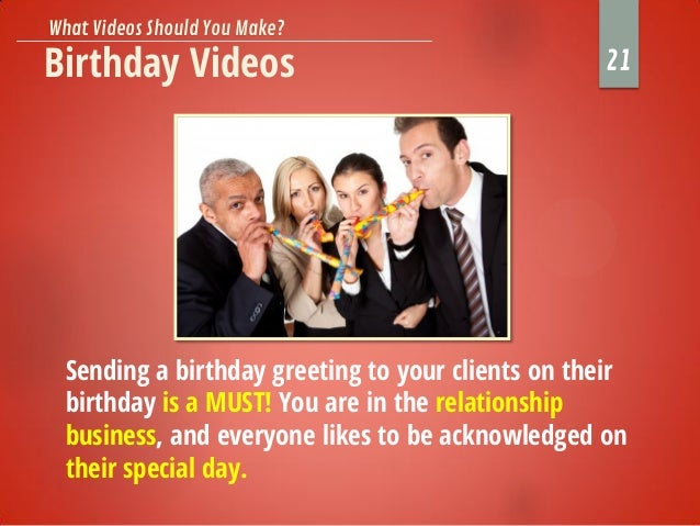 Birthday Videos Sending A Greeting To Your Clients