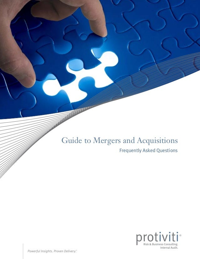 Guide to Mergers and Acquisitions Frequently Asked Questions