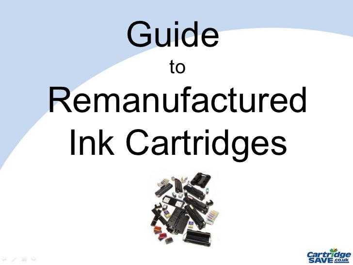Guide  to Remanufactured Ink Cartridges
