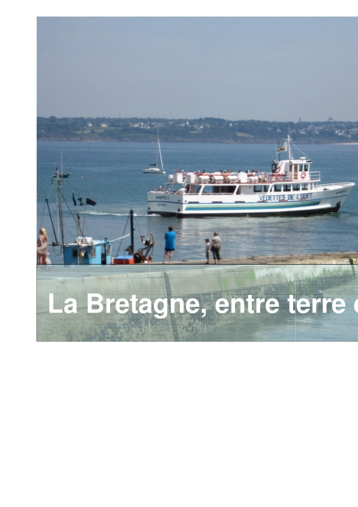 La Bretagne, entre terre et mer…