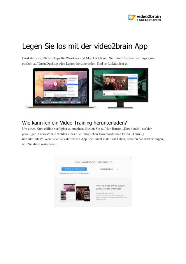 Legen Sie los mit der video2brain App Dank der video2brain Apps für Windows und Mac OS können Sie unsere Video-Trainings g...