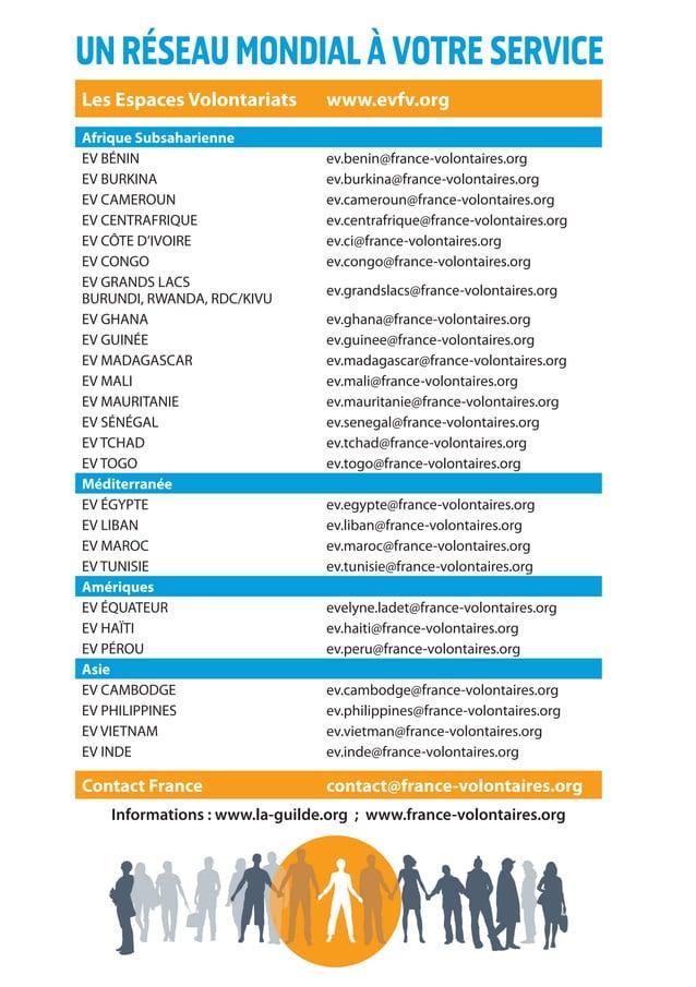 24 UNRÉSEAUMONDIALÀVOTRESERVICE Les Espaces Volontariats www.evfv.org Afrique Subsaharienne EV BÉNIN ev.benin@france-volon...