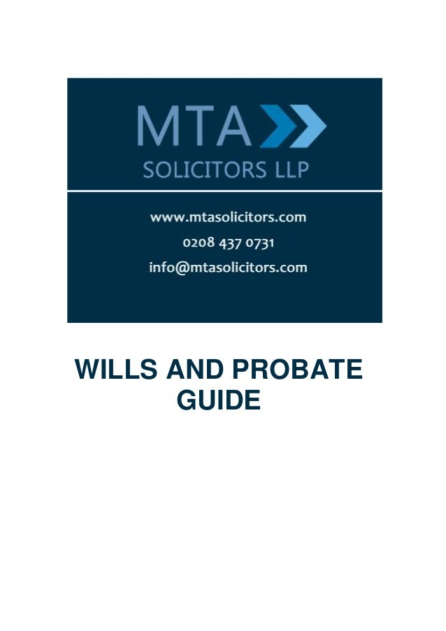 WILLS AND PROBATE       GUIDE