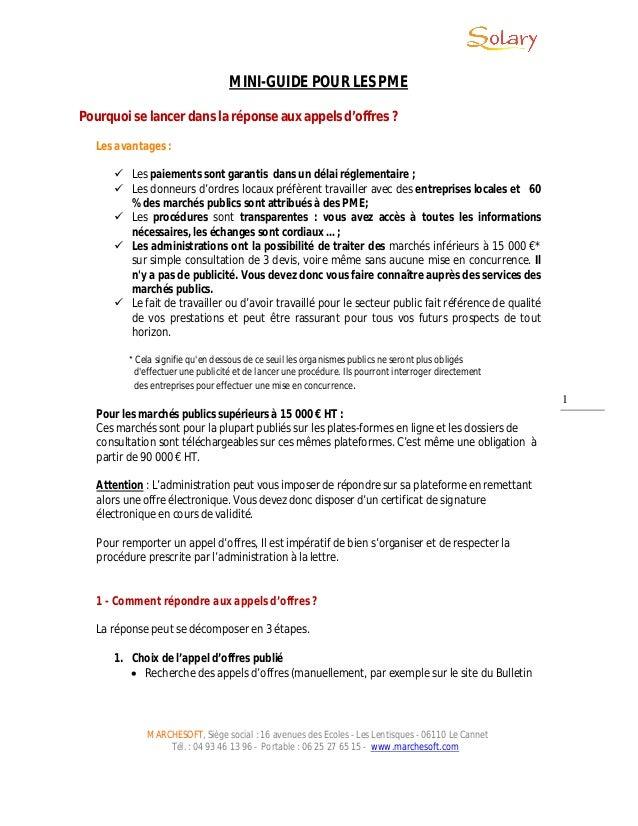 MARCHESOFT, Siège social : 16 avenues des Ecoles - Les Lentisques - 06110 Le Cannet Tél. : 04 93 46 13 96 - Portable : 06 ...