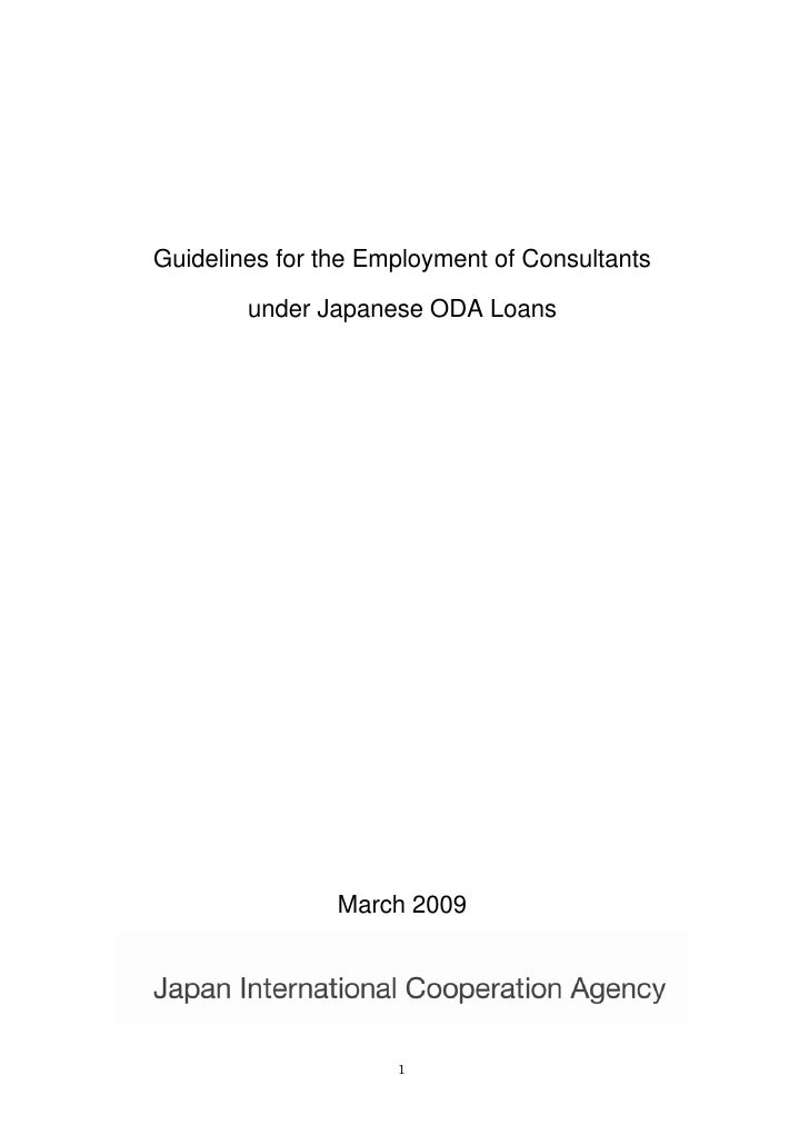 Guidelines for the Employment of Consultants        under Japanese ODA Loans                March 2009                     1