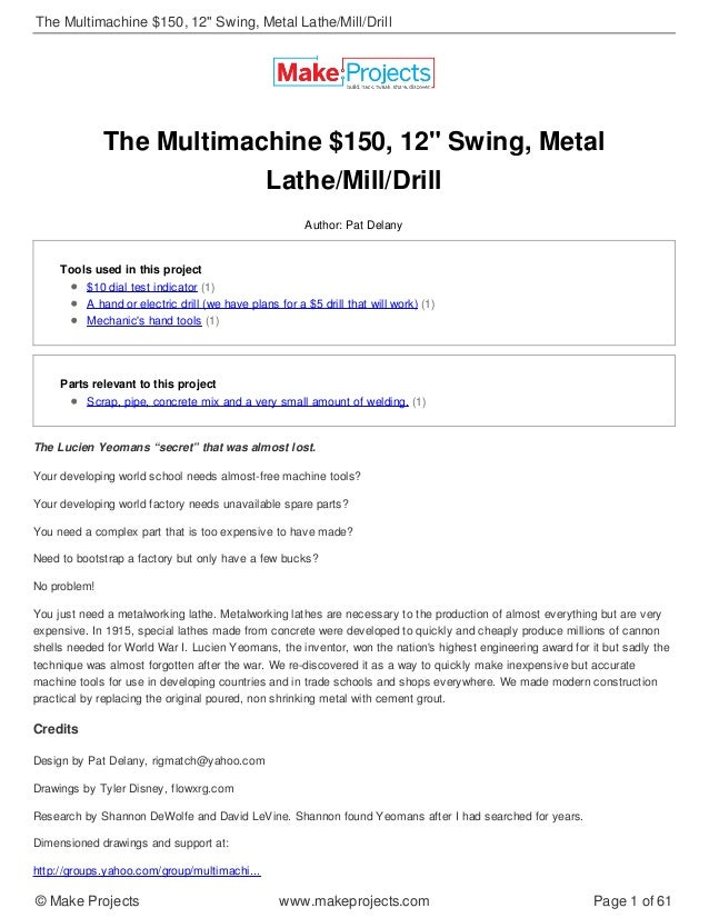 "The Multimachine $150, 12"" Swing, Metal Lathe/Mill/Drill Author: Pat Delany Tools used in this project $10 dial test indic..."