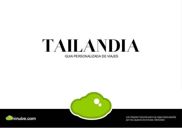 TAILANDIA  GUIA PERSONALIZADA DE VIAJES                                 Los mejores rincones para tus viajes descubiertos ...