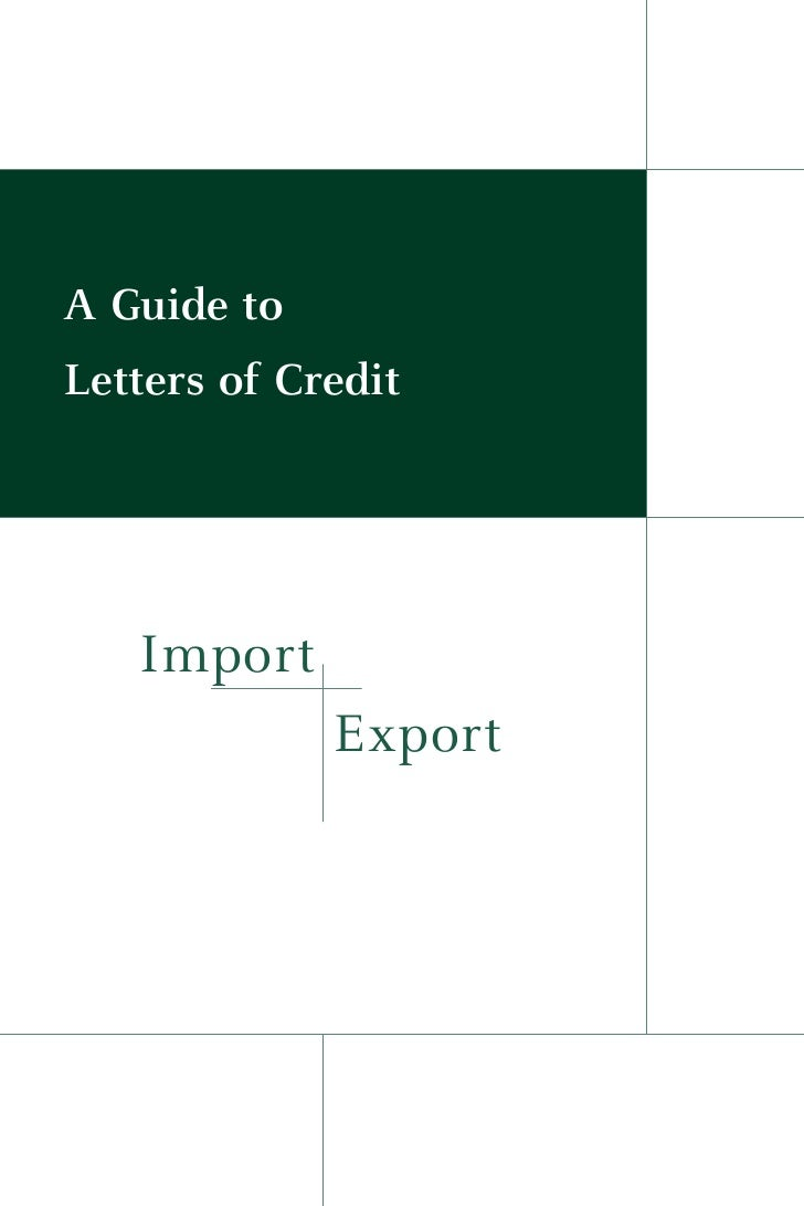 A Guide toLetters of Credit   Import             Export