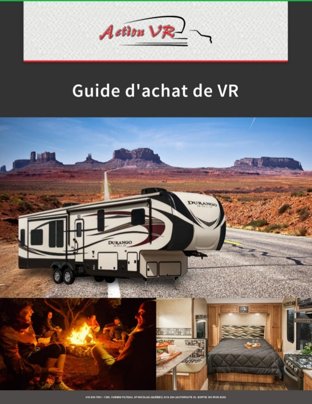 - 1 - Guide d'achat VR Ce guide est destiné à tous ceux qui projettent de faire l'acquisition d'un véhicule récréatif proc...