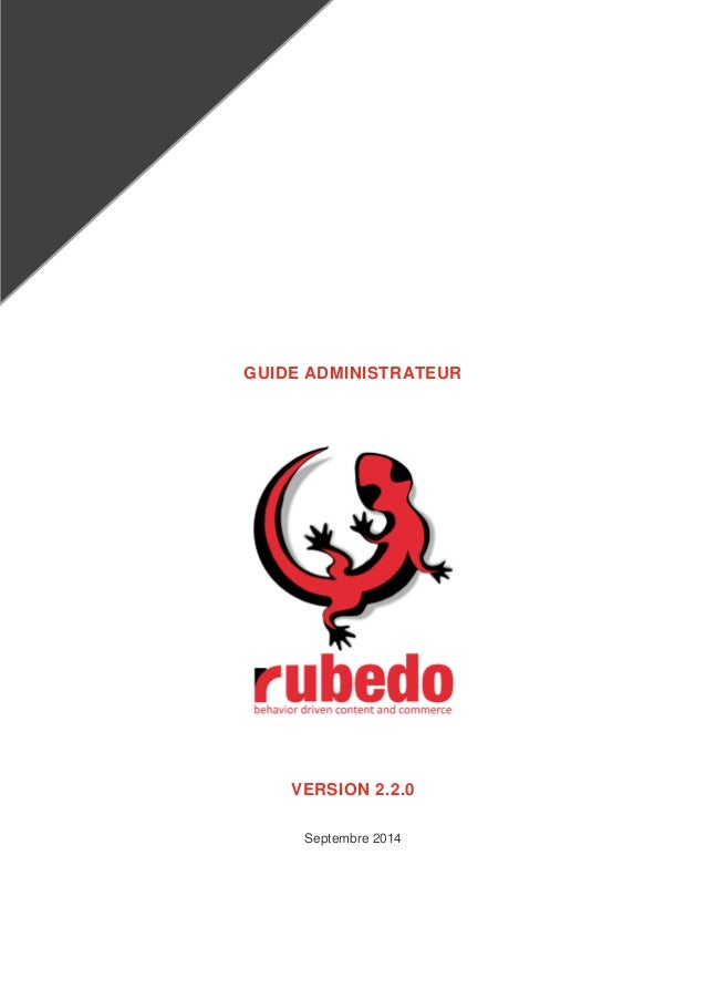 GUIDE ADMINISTRATEUR  VERSION 2.2.0  Septembre 2014