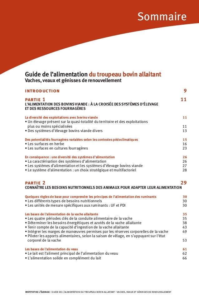 Sommaire Guide de l'alimentation du troupeau bovin allaitant Vaches, veaux et génisses de renouvellement introduction 9 pa...