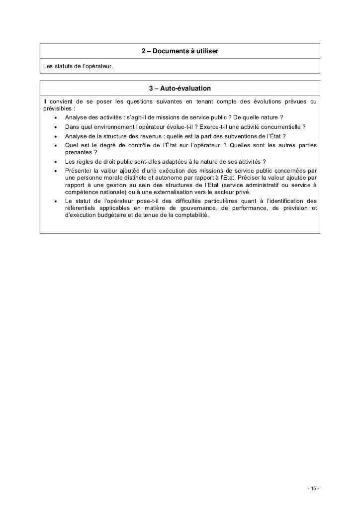 2 – Documents à utiliserLes statuts de l'opérateur.                                        3 – Auto-évaluationIl convient ...