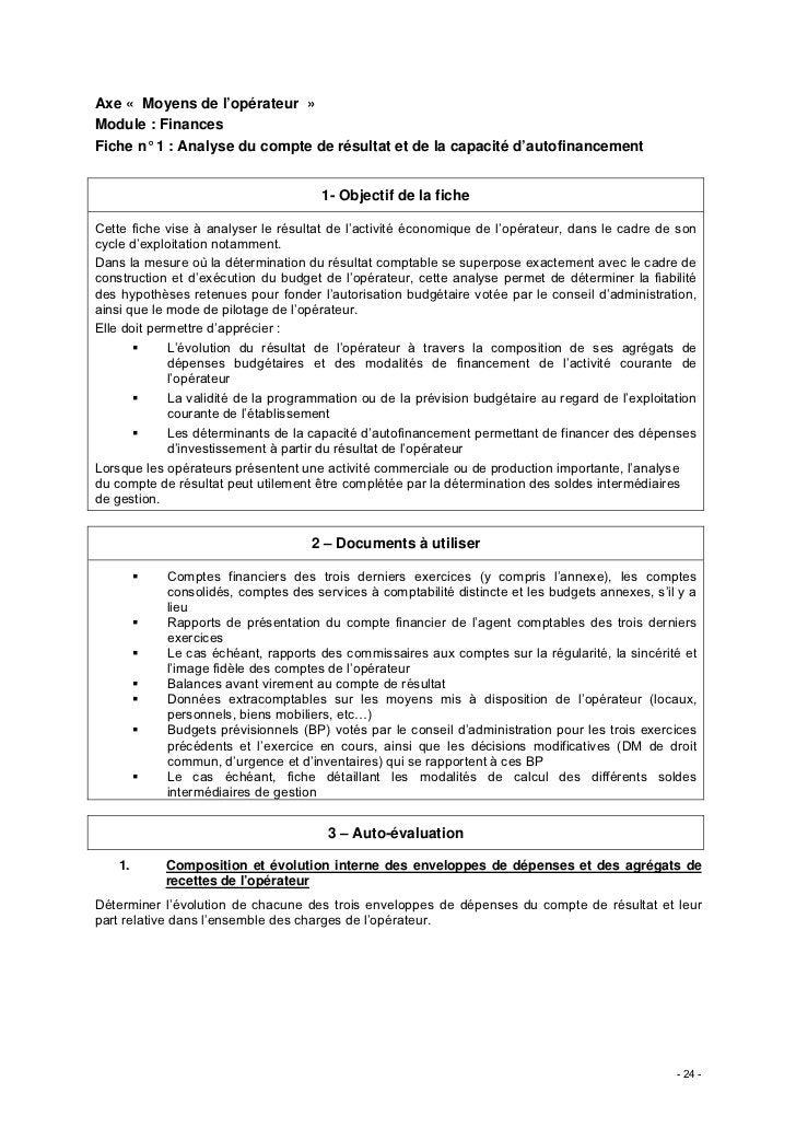 Axe « Moyens de l'opérateur »Module : FinancesFiche n° 1 : Analyse du compte de résultat et de la capacité d'autofinanceme...