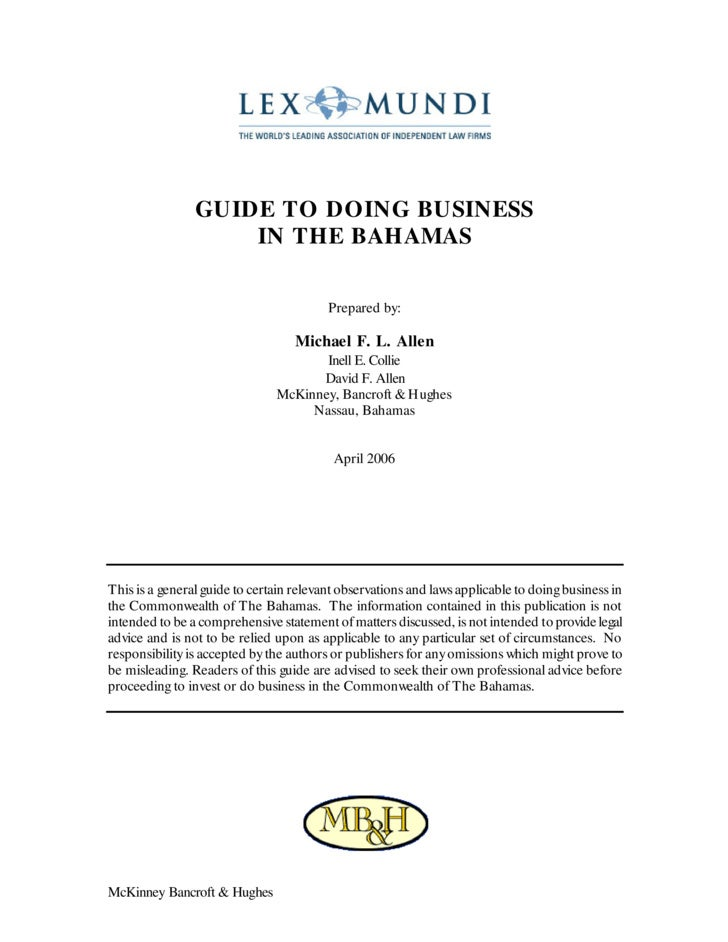 GUIDE TO DOING BUSINESS                     IN THE BAHAMAS                                           Prepared by:         ...