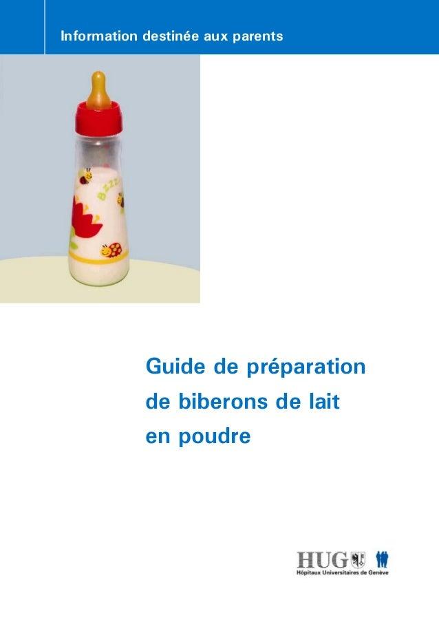 Guide de préparation de biberons de lait en poudre Information destinée aux parents