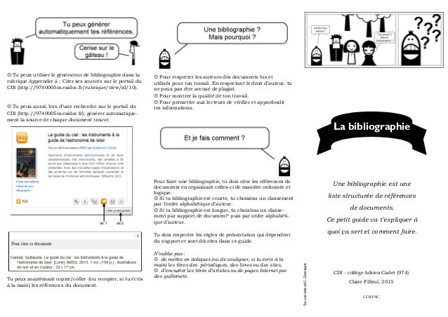  Tu peux utiliser le générateur de bibliographie dans la rubrique Apprendre à : Citer ses sources sur le portail du CDI (...