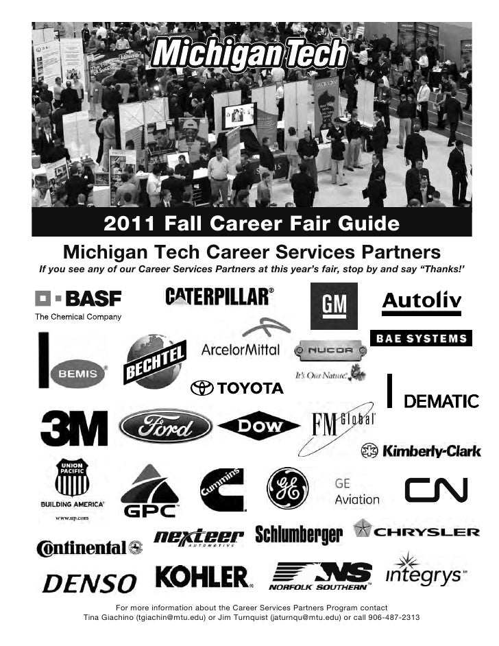 2011 Fall Career Fair Guide     Michigan Tech Career Services PartnersIf you see any of our Career Services Partners at th...