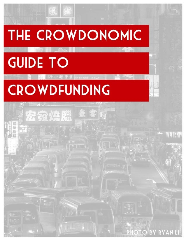 The Crowdonomic Guide to crowdfunding Photo by Ryan Li