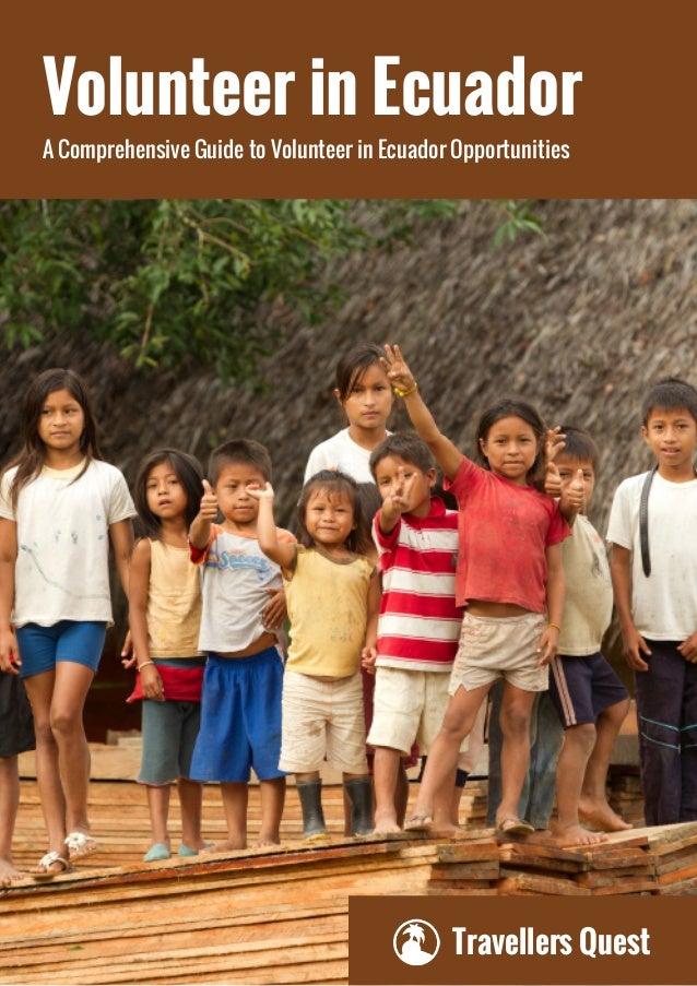 Travellers Quest Volunteer in Ecuador A Comprehensive Guide to Volunteer in Ecuador Opportunities