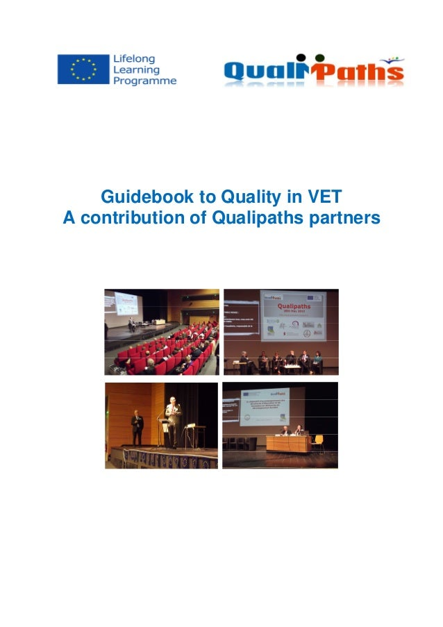 Guidebook to Quality in VET A contribution of Qualipaths partners