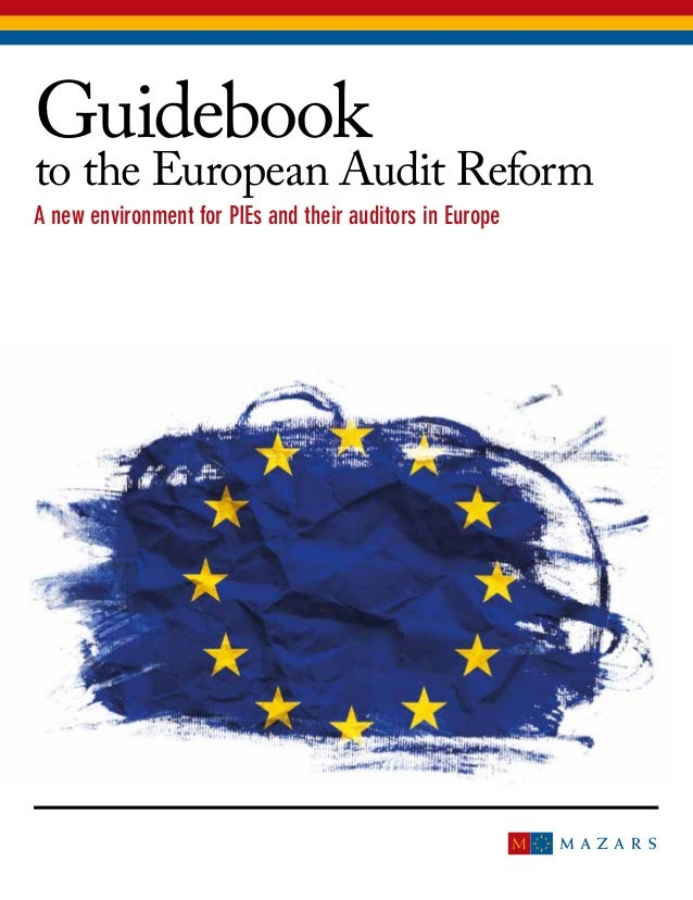 A new environment for PIEs and their auditors in Europe Guidebook to the European Audit Reform