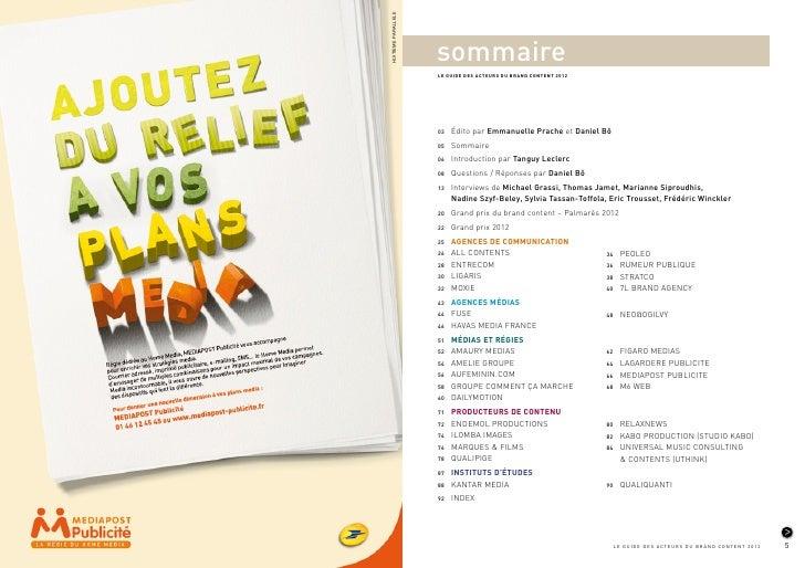 HUITIEME PARALLELE                         sommaire                         LE GUIDE DES ACTEURS DU BRAND CONTENT 2012    ...