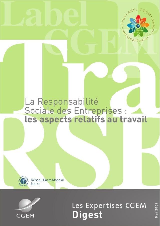 RSERLabelCGERRTraLa ResponsabilitéSociale des Entreprises :les aspects relatifs au travailMai2009Les Expertises CGEMDigest...
