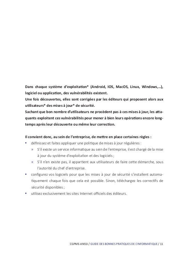 CGPME-ANSSI / GUIDE DES BONNES PRATIQUES DE L'INFORMATIQUE / 15 Pour veiller à la sécurité de vos données, il est vivement...