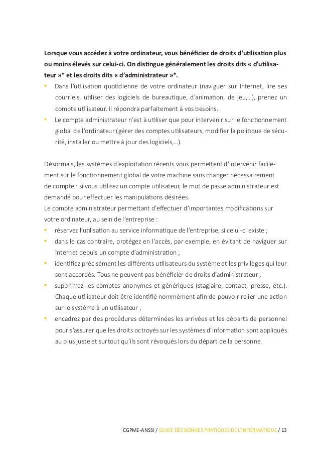 CGPME-ANSSI / GUIDE DES BONNES PRATIQUES DE L'INFORMATIQUE / 17 L'utilisation du Wi-Fi est une pratique attractive, elle p...