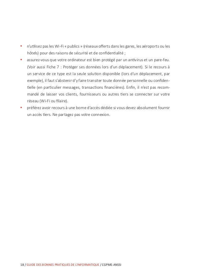 CGPME-ANSSI / GUIDE DES BONNES PRATIQUES DE L'INFORMATIQUE / 23 L'emploi d'ordinateurs portables, d'ordiphones (smartphone...