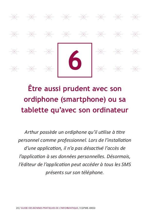26 / GUIDE DES BONNES PRATIQUES DE L'INFORMATIQUE / CGPME-ANSSI 8 Être prudent lors de l'utilisation de sa messagerie Suit...