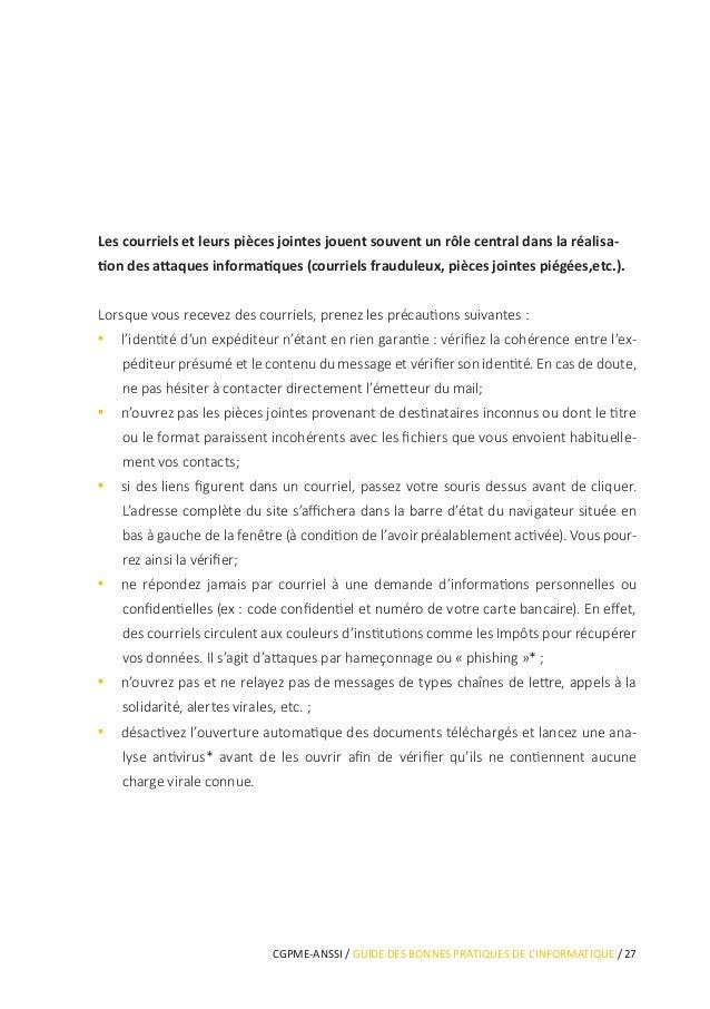 CGPME-ANSSI / GUIDE DES BONNES PRATIQUES DE L'INFORMATIQUE / 33 Les usages et les mesures de sécurité sont différents sur ...