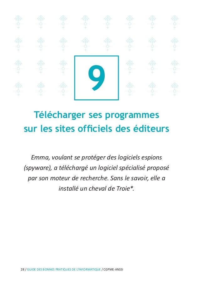 34 / GUIDE DES BONNES PRATIQUES DE L'INFORMATIQUE / CGPME-ANSSI Prendre soin de ses informations personnelles, professionn...