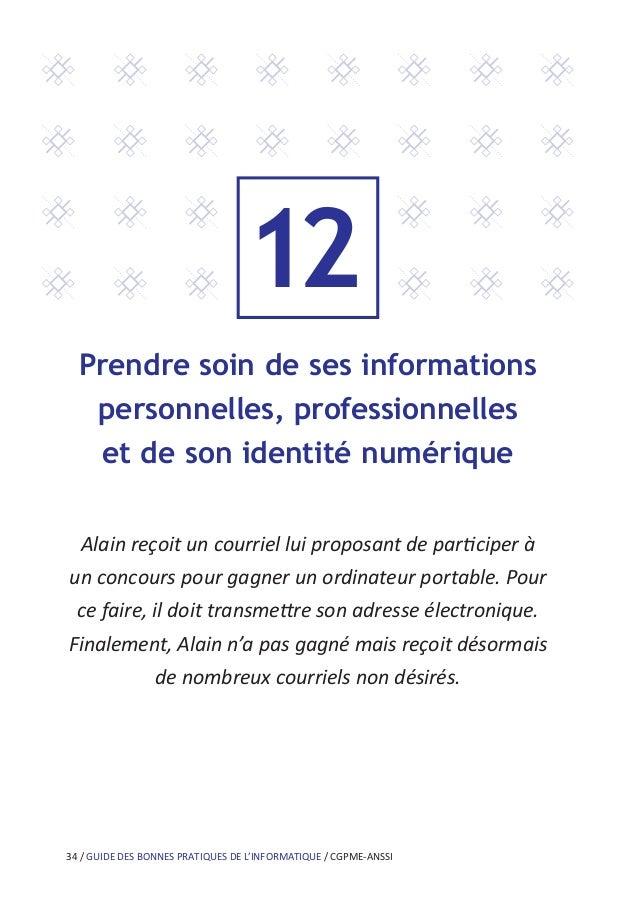 Contacts CGPME Amélie JUGAN ajugan@cgpme.fr ANSSI communication@ssi.gouv.fr Guide téléchargeable sur les sites : www.cgpme...
