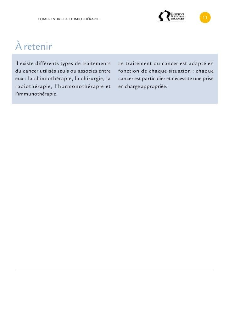 cOMPRENDRE LA cHIMIOTHÉRAPIE                                               11À retenirIl existe différents types de traite...
