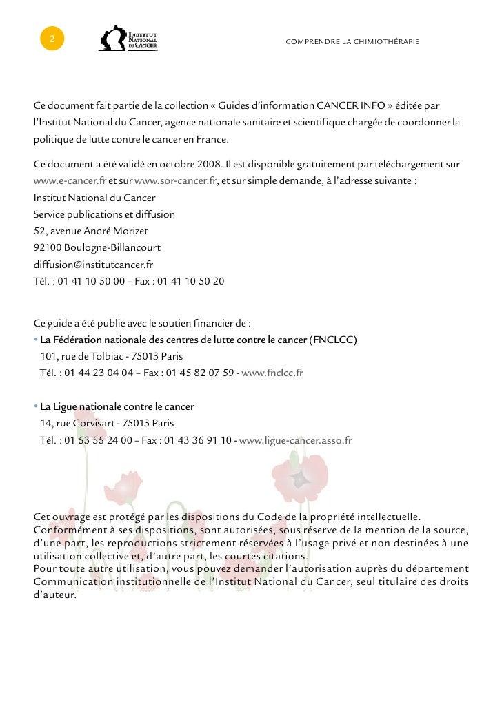 cOMPRENDRE LA cHIMIOTHÉRAPIEce document fait partie de la collection « Guides d'information cANcER INFO » éditée parl'Inst...