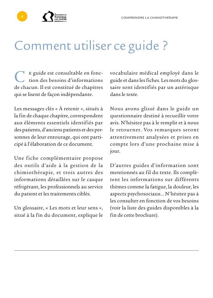 cOMPRENDRE LA cHIMIOTHÉRAPIEcomment utiliser ce guide ?C       e guide est consultable en fonc-        tion des besoins d'...
