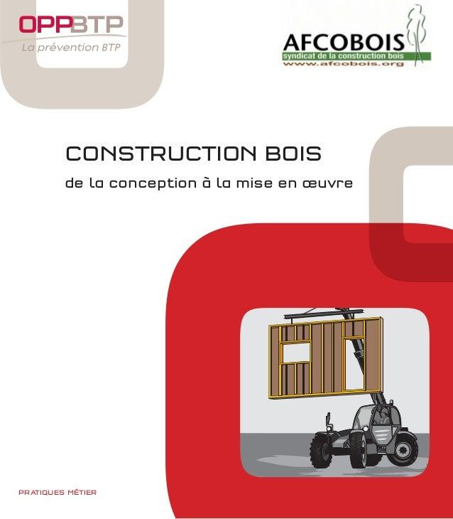 CONSTRUCTION BOIS de la conception à la mise en œuvre  PRATIQUES MÉTIER