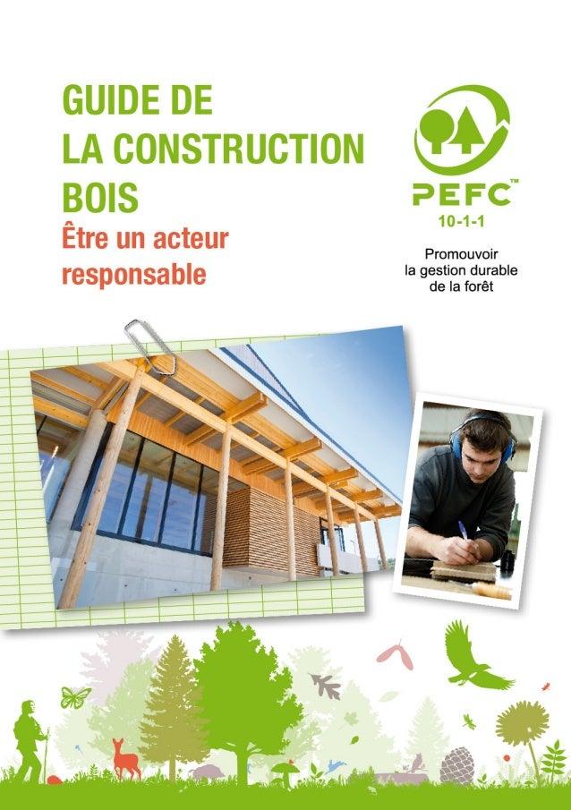 Guide construction bois pour les constructeurs  - PEFC