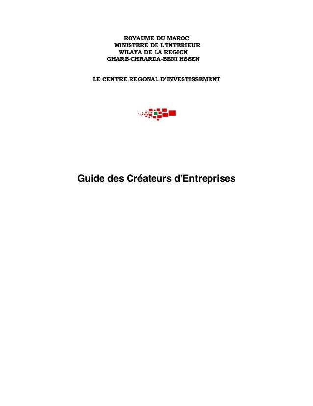 ROYAUME DU MAROC MINISTERE DE L'INTERIEUR WILAYA DE LA REGION GHARB-CHRARDA-BENI HSSEN LE CENTRE REGONAL D'INVESTISSEMENT ...