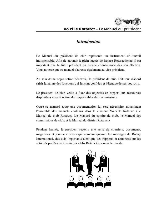 """"""" Partn ers in Se rvi ce """"  Voici le Rotaract - Le Manuel du prÈsident  Introduction  Le Manuel du président de club repré..."""