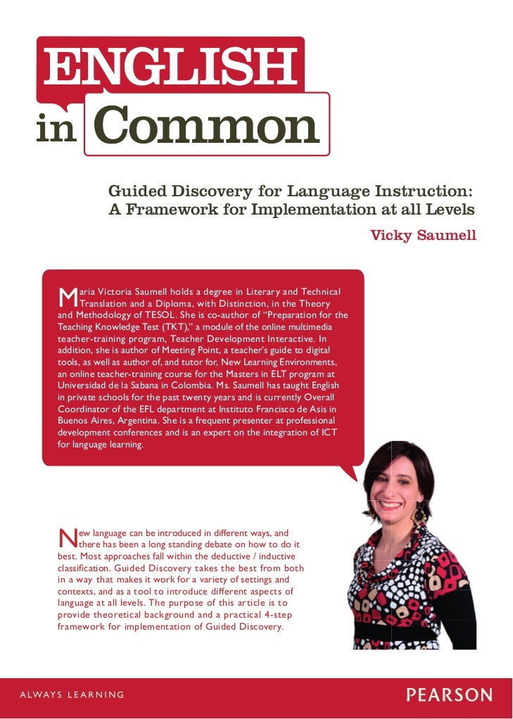 ENGLISH Common            Guided Discovery for Language Instruction:            A Framework for Implementation at all Leve...